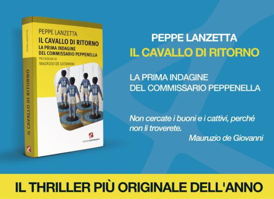 Peppe Lanzetta con Peppenella è al suo primo giallo