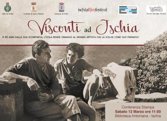 Ischia ricorda Visconti a 40 anni morte