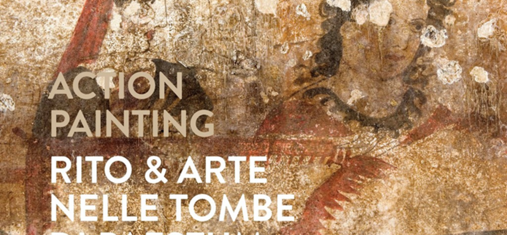ACTION PAINTING NELLE TOMBE DI PAESTUM